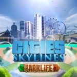 Cities: Skylines – Parklife expansion available to pre-order now