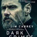 Movie Review – Dark Crimes (2018)