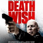 Movie Review – Death Wish (2018)