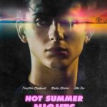 Poster and trailer for Hot Summer Nights starring Timothee Chalamet, Maika Monroe and Alex Roe