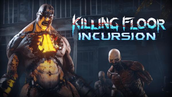 Killing-Floor-Incursion-600x338