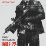 Movie Review – Mile 22 (2018)