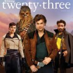 Solo: A Star Wars Story graces the cover of Disney's twenty-three
