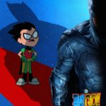The Teen Titans stand in the shadows of the Justice League in Teen Titans Go! to the Movies posters
