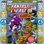 The Fantasticast #277 – Fantastic Four #193 – Day Of The Death Demon