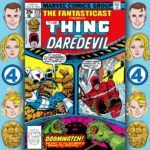 The Fantasticast #278 – Marvel Two-in-One #38 – Thing Behind Prison Bars