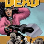 Dark Nights: Metal and The Walking Dead top bestselling comics and graphic novels of March 2018