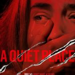 Movie Review – A Quiet Place (2018)