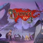 Banner Saga 3 launch date and Banner Saga Trilogy: Bonus Edition announced