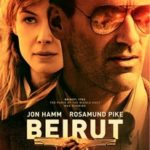 Movie Review – Beirut (2018)