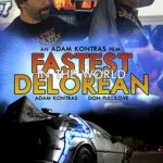 Movie Review – The Fastest DeLorean in the World (2018)