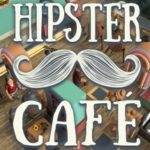 EGX Rezzed 2018 – Hands on with Hipster Café