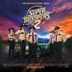 Movie Review – Super Troopers 2 (2018)