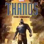 Marvel to explore Thanos' origin with Thanos – Titan Consumed