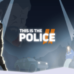 This Is the Police 2 coming to consoles this September