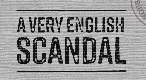 A-Very-English-Scandal-600x330