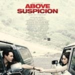 First poster for Above Suspicion featuring Emilia Clarke and Jack Huston