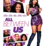 Tiffany Haddish stars in trailer for All Between Us
