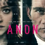 Movie Review – Anon (2018)