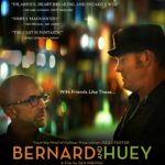 Poster and trailer for Bernard and Huey starring Jim Rash and David Koechner