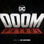 Doom Patrol series coming to DC Universe streaming service