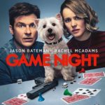 Blu-ray Review – Game Night (2018)