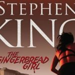 Stephen King's The Gingerbread Girl in development as feature film