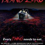 Movie Review – Island Zero (2017)