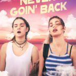 Watch the red band trailer for stoner comedy Never Goin' Back