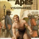 Get an extended first look preview at Rod Serling's Planet of the Apes: Visionaries