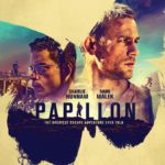Movie Review – Papillon (2018)