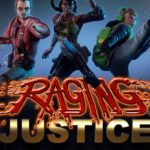 Video Game Review – Raging Justice