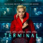 Movie Review – Terminal (2018)