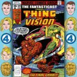 The Fantasticast #280 – Marvel Two-in-One #39 – The Vision Gambit