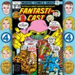 The Fantasticast #283 – Fantastic Four #196 – Who In The World Is The Invincible Man?