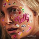 Second Opinion – Tully (2018)