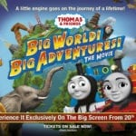 Thomas & Friends: Big World! Big Adventures! The Movie gets a poster and trailer