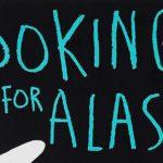John Green's Looking for Alaska heading to Hulu as TV series