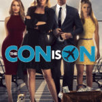 Movie Review – The Con is On (2018)