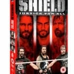 WWE: The Shield – Justice For All set for release in July