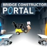 Bridge Constructor Portal coming to stores this summer for Xbox One and Playstation 4