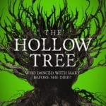 Book Review – The Hollow Tree by James Brogden