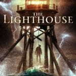 The Lighthouse gets a U.S. trailer, poster and images