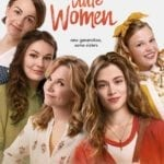 Little Women gets a modern retelling, watch the trailer here
