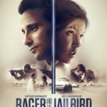 Movie Review – Racer and the Jailbird (2017)