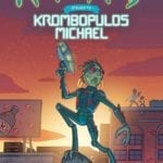Preview of Rick and Morty Presents: Krombopulos Michael #1
