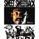 Movie Review – Sweet Sweetback's Baadasssss Song (1971)