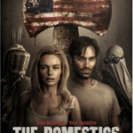 Post-apocalyptic thriller The Domestics gets a trailer, poster and images