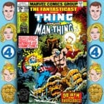 The Fantasticast #288 – Marvel Two-in-One #43 – The Day The World Winds Down