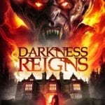 Poster and trailer for horror Darkness Reigns starring Casper Van Dien